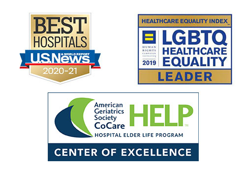 Best Hospitals                   US News & World Report 2020-2021 | Healthcare Equality Index LGBTQ Healthcare                   Equality Leader | American Geriatrics Society CoCare Hospital Elder Life Program (HELP)                   Center of Excellence
